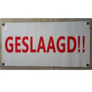 Gevelbanner / spandoek geslaagd  € 5,00