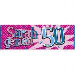 Gevelbanner / spandoek sarah 50 gezien